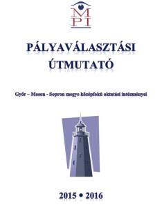 palyavalasztasi_utmutato_2015-2016_kiralyiskola-hu